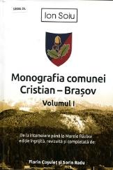 Monografia comunei Cristian - Brașov - Vol. 1: De la întemeiere până la Marele Război.