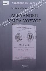 Din istoria Francmasoneriei: Alexandru Vaida Voevod