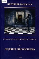 Universalism masonic și interese naționale: (1914-1919) – Vol. 1: Deșertul reconcilierii: francmasoneria între republica universală și nevoia națională .