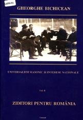 "Universalism masonic și interese naționale: (1914-1919) - Vol. 2: Ziditori pentru România: francmasoni în loja ""Ernest Renan""."