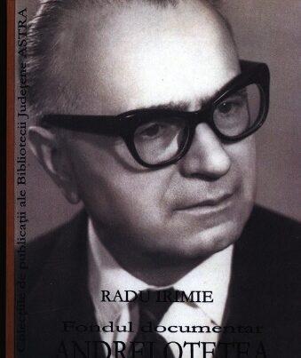 Colecțiile de publicații ale Bibliotecii Județene ASTRA: Fondul documentar Andrei Oțetea