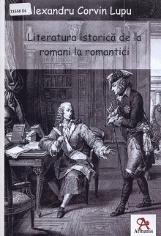 Literatura istorică de la romani la romantici: o viziune critică