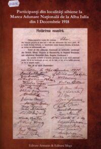 Participanți din localități sibiene la Marea Adunare Națională de la Alba Iulia din 1 Decembrie 1918.