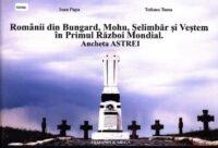 Românii din Bungard, Mohu, Șelimbăr și Veștem în Primul Război Mondial: ancheta ASTREI